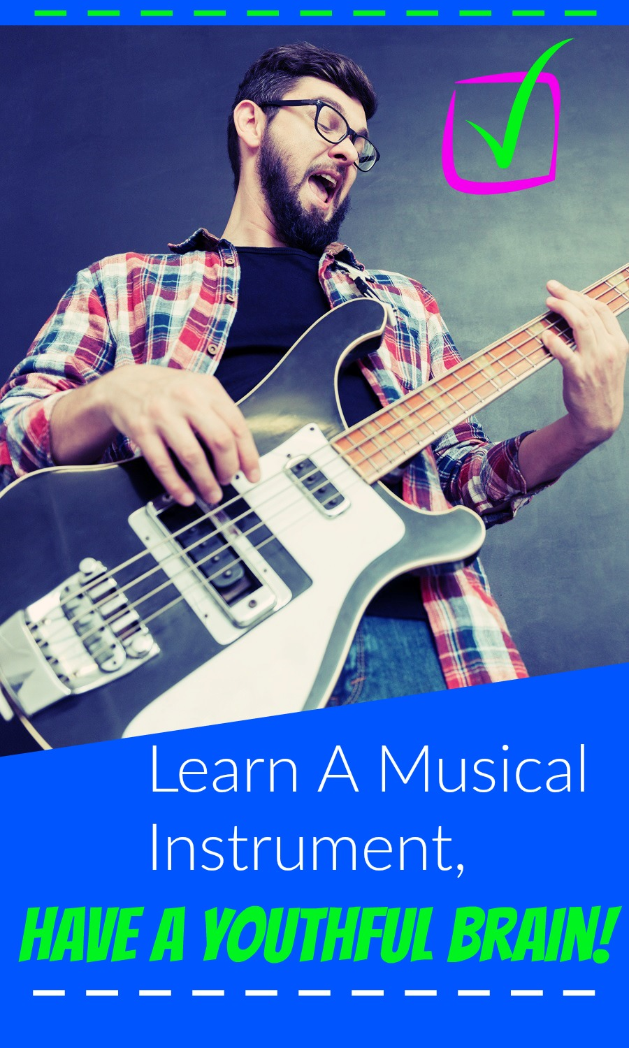Learn A Musical Instrument, Have A Youthful Brain