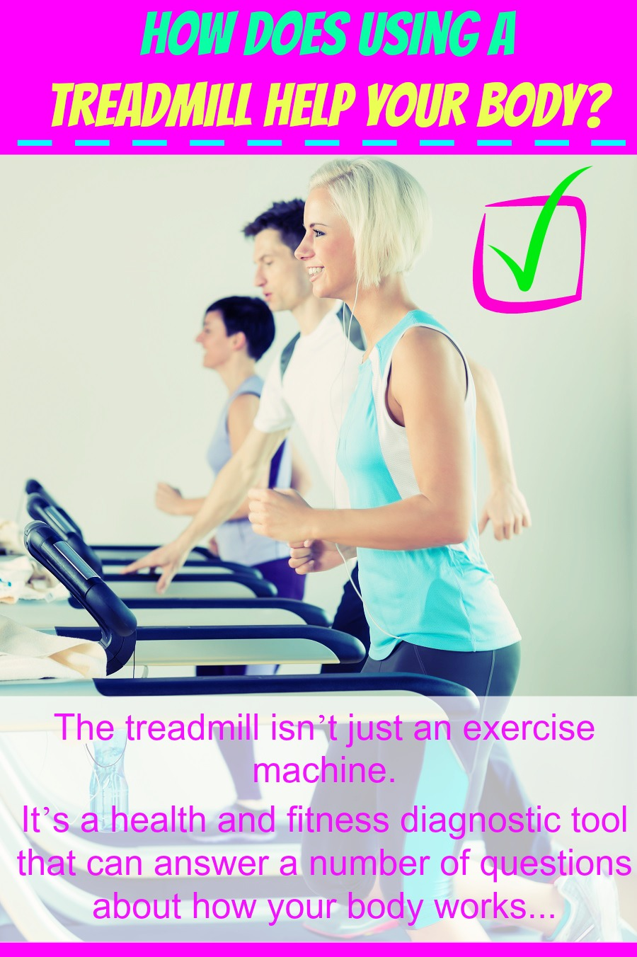 How Does Using a Treadmill Help Your Body
