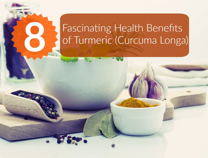 Health Benefits of Turmeric (Curcuma Longa)