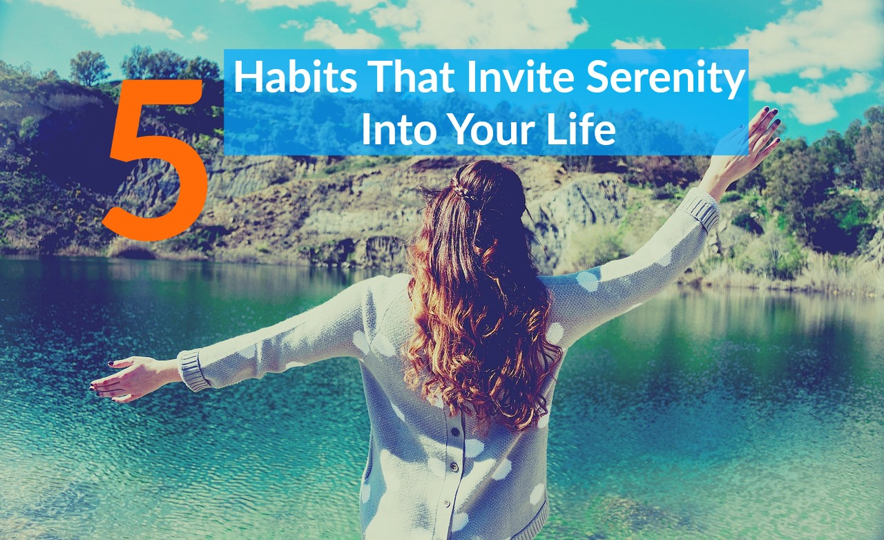 Habits For Serenity