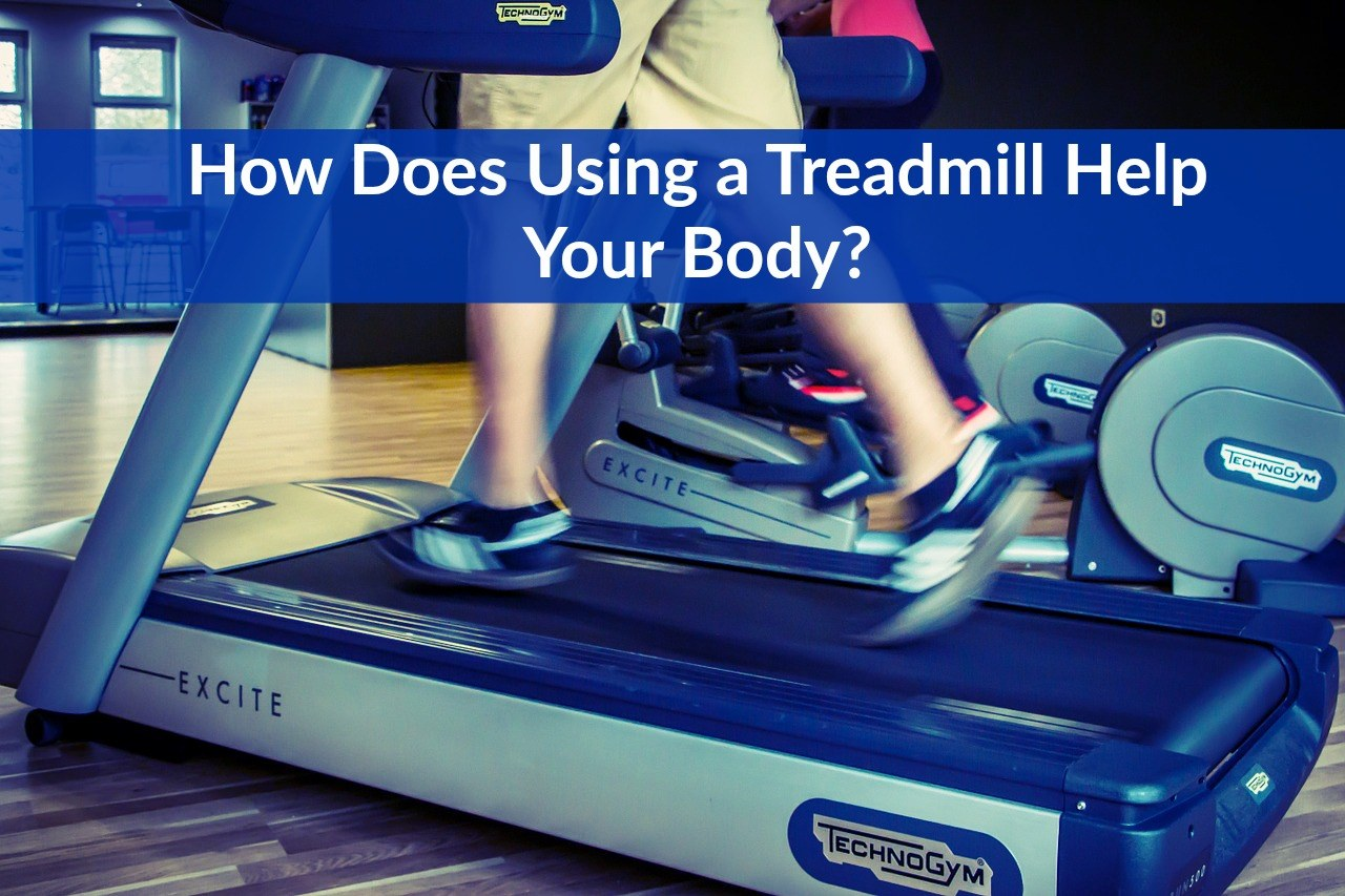 how-treadmill-help-your-body