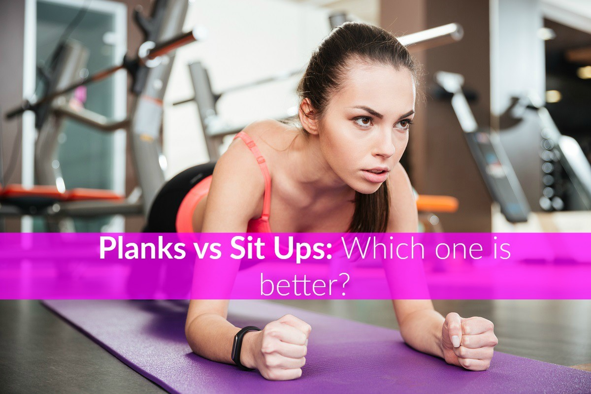 Planks vs Sit Ups
