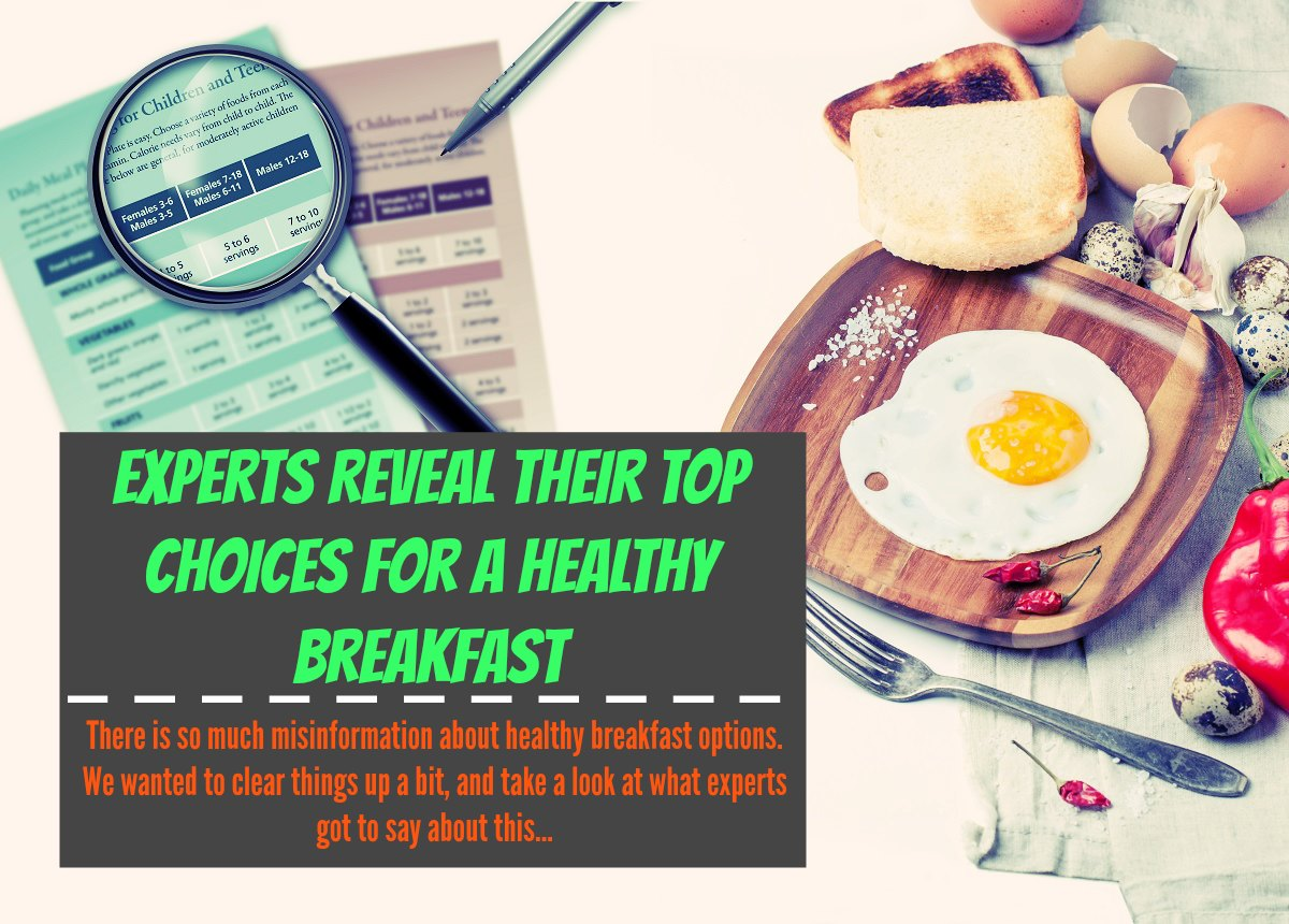 Experts Reveal Their Top Choices for a Healthy Breakfast