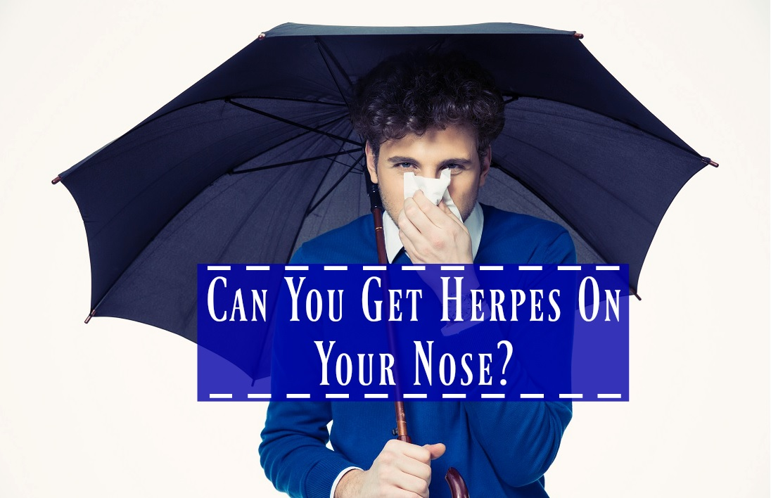 facts about herpes on your nose
