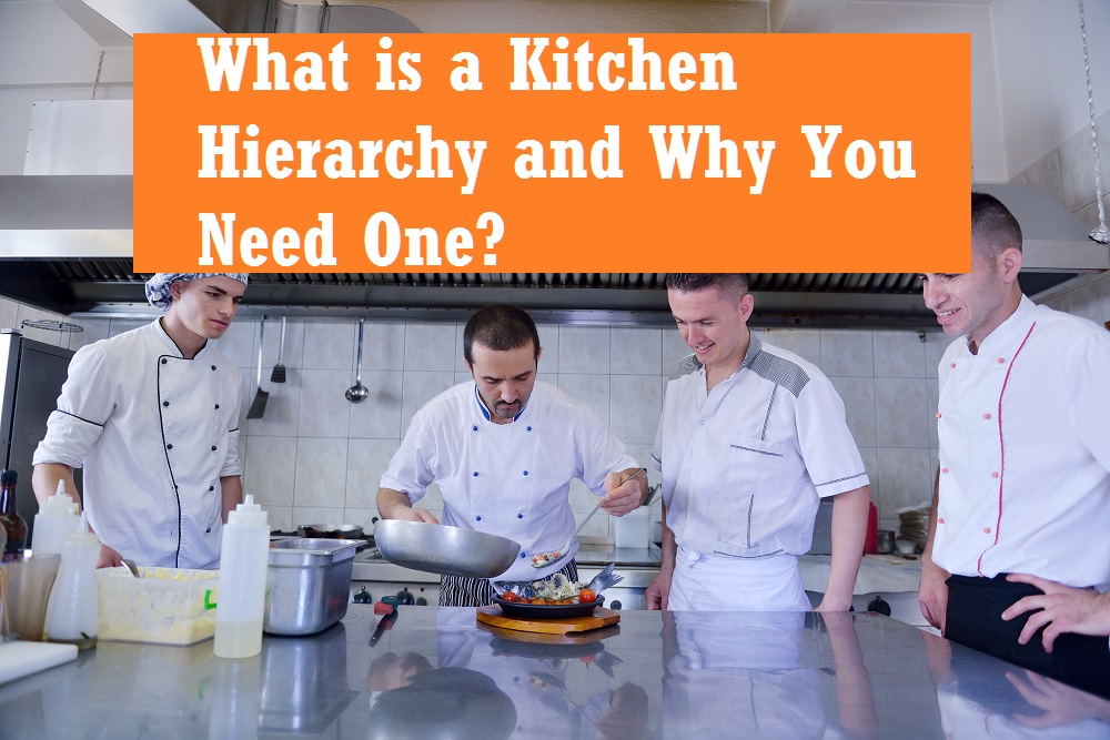 Kitchen Hierarchy